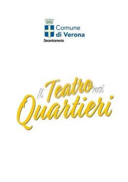 Rassegna Teatro Quartieri Verona Modus Castelletti